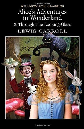 Alice's Adventures in Wonderland (Wordsworth Classics) by Lewis Carroll (1992-05-05)