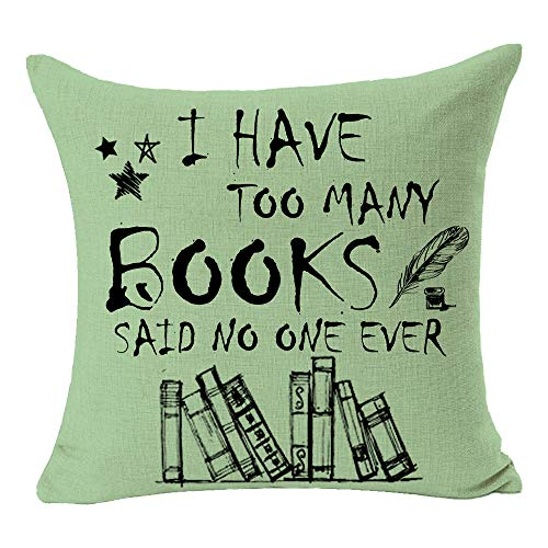 """I Have Too Many Books Said No One Ever Quote Feather Pen Star Best Bookworm Gift Cotton Linen Square Throw Pillow Case Decorative Cushion Cover Pillowcase for Bed Coach Sofa 18""""x 18"""""""