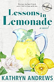 Lessons in Lemonade (Starving for Southern Book 3) by [Kathryn Andrews]