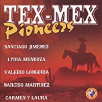 Tex-Mex Pioneers / Various by VARIOUS ARTISTS (2004-08-09)