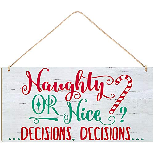 Christmas Hanging Wood Sign Naughty or Nice Decisions Wooden Signs Winter Decorative Wall Signs Rustic Wooden Door Sign Ornament for Indoor Outdoor Holiday Home Classroom Office Decoration