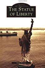 The Statue of Liberty (Images of America)