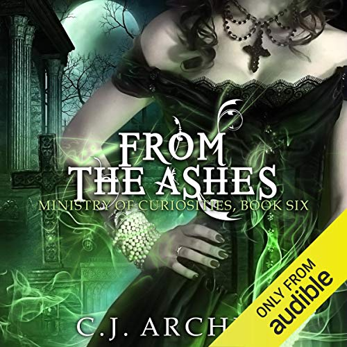 From the Ashes Audiobook By C.J. Archer cover art