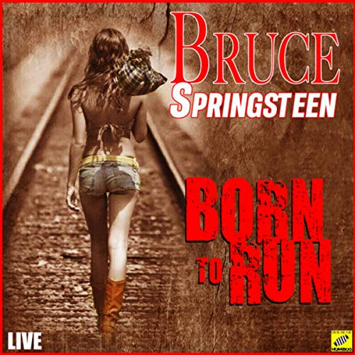 Born to Run (Live)