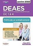 DEAES - Entraînement et méthode - Épreuves de certification DC 1 à 4 - Diplôme d'État d'Accompagnant éducatif et social - Sessions 2020-2021