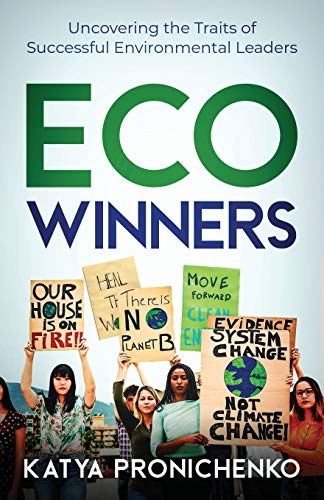 Eco Winners: Uncovering the Traits of Successful Environmental Leaders