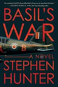 Basil's War: A WWII Spy Thriller