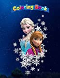 Coloring Book: Frozen Anna and Elsa Snowflakes, Coloring Book, 100 Pages to Color