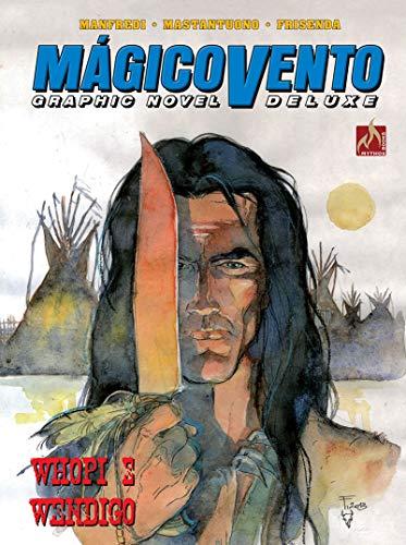 Mágico Vento Deluxe volume 04: Whopi e Wendigo