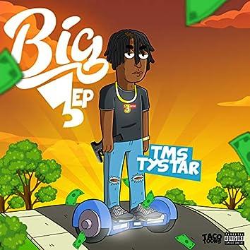 Big 3 the EP