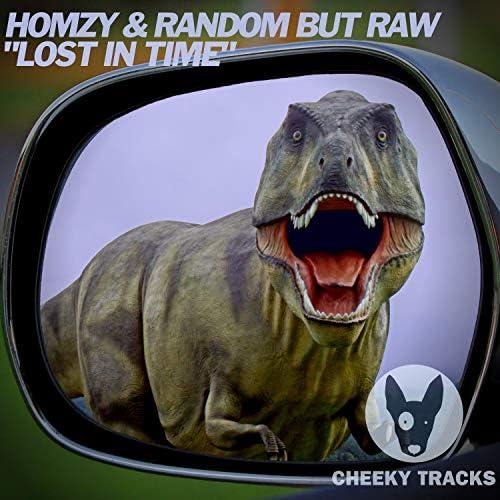 Homzy & Random But Raw