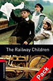 The Railway Children (Oxford Bookworms Library)CD Pack