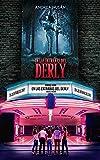 En las entrañas del Derly