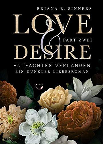 Love and Desire 2: Entfachtes Verlangen (Dunkler Liebesroman)