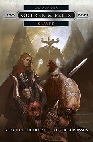 Slayer (Gotrek and Felix Book 17) (English Edition)