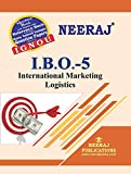 Neeraj Publication IBO-5 (International Marketing Logistics) Medium in English M.Com IGNOU Help Book with Solved Previous Years Question Papers and Important Exam Notes neerajignoubooks.com