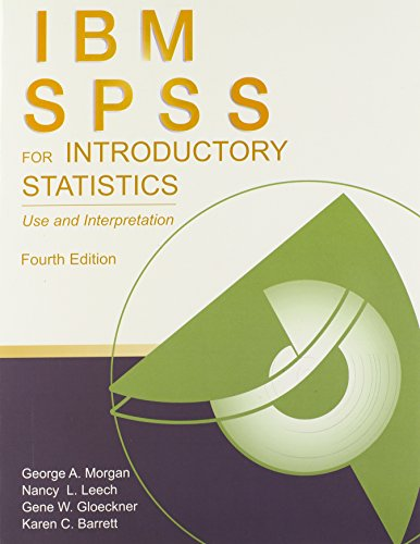 IBM SPSS for Introductory Statistics: Use and...