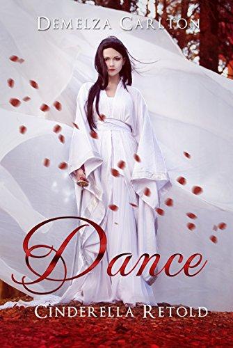 Dance: Cinderella Retold (Romance a Medieval Fairytale)