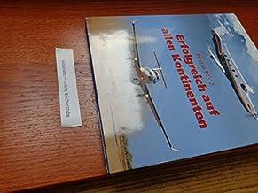 Pilatus PC-12: Erfolgreich auf allen Kontinenten. Deutsche Ausgabe