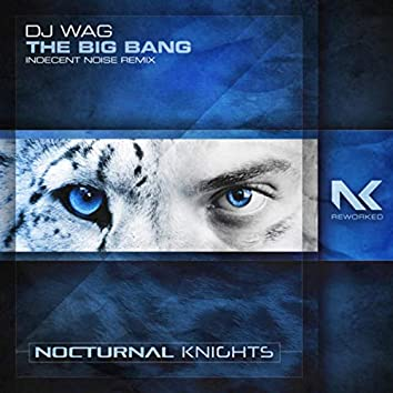 The Big Bang (Indecent Noise Remix)