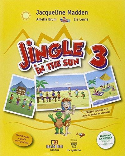 Jingle in the sun. Per la Scuola elementare. Con CD Audio: 3