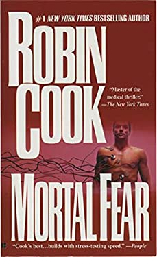Mortal Fear (A Medical Thriller)