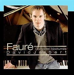 Faure: Complete Nocturnes - David Jalbert