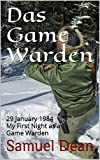 Das Game Warden: 29 January 1984 My First Night as a Game Warden