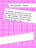 II.Geneva Convention for the Amelioration of the Condition of the Wounded, the Sick and the Shipwrecked of the Armed Forces at Sea, 1949 (English Edition)