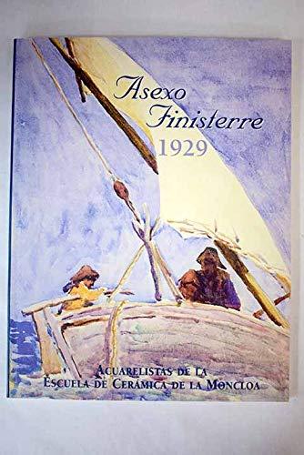 Asexo Finisterre 1929. Catálogo-Exposición, Faro Finisterre Del 10 De Julio Al 10 De Septiembre De 2003. Acuarelistas De La Escuela De Cerámica De La Moncloa