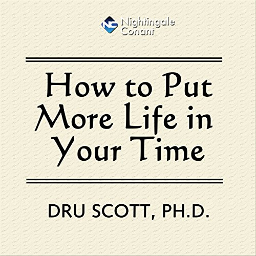 How to Put More Time in Your Life audiobook cover art