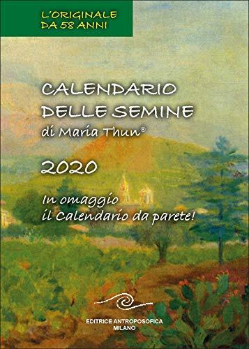Calendario Delle Semine di Maria Thun 2020