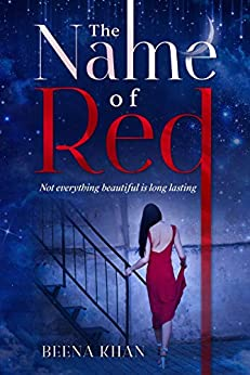 The Name of Red: Secret Admirer Strangers to Companions Romance (Red #1) by [Beena Khan]