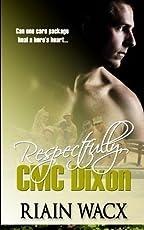 Image of Respectfully CMC Dixon:. Brand catalog list of Createspace Independent P.