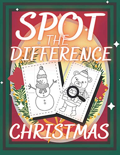 Spot The Diffrence Christmas: How Many Differences Can You Finf? Fun Activity Book For Kids Ages 4-8