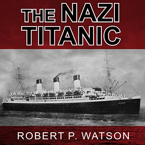 The Nazi Titanic audiobook cover art