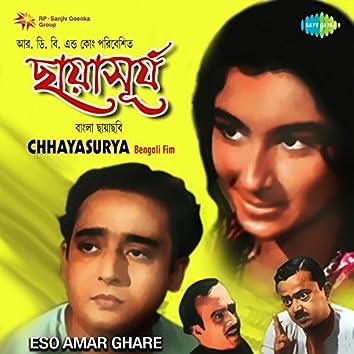 "Eso Amar Ghare (From ""Chhayasurya"") - Single"