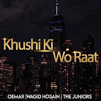 Khushi Ki Wo Raat