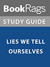 Best the lies we tell ourselves summary Reviews