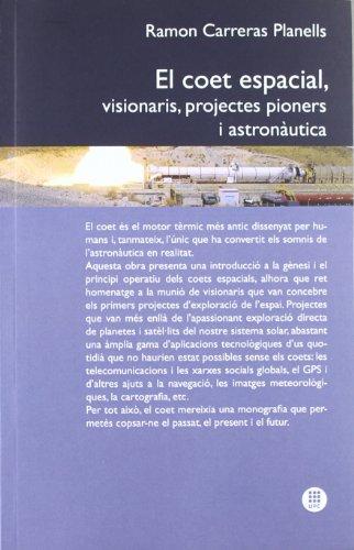 El coet espacial, visionaris, projectes pioners i austronàutica: 9