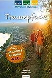 Traumpfade - Jubiläumsausgabe 2020: 27 Premium-Rundwege am Rhein, an der Mosel und in der Eifel (Ein schöner Tag Pocket / Pocketwanderführer von ... des Jahres. Praktisches Pocketformat.