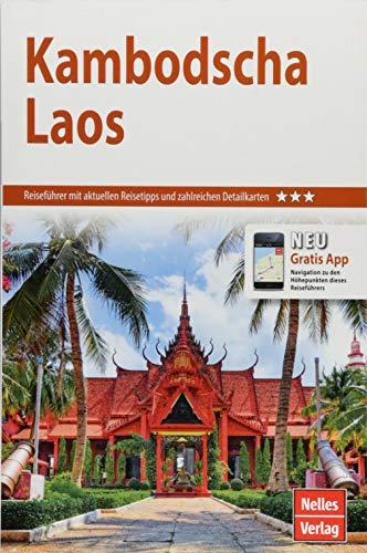 Nelles Guide Reiseführer Kambodscha - Laos (Nelles Guide / Deutsche Ausgabe)