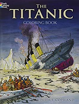 The Titanic Coloring Book  Dover History Coloring Book