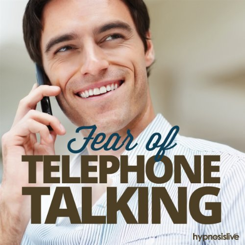 Fear of Telephone Talking Hypnosis audiobook cover art