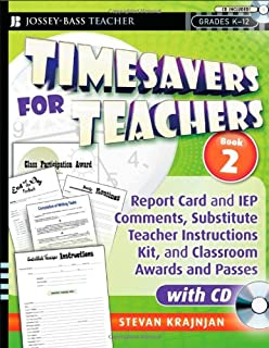 Timesavers for Teachers, Book 2: Report Card and IEP Comments, Substitute Teacher Instructions Kit, and Classroom Awards and Passes, with CD