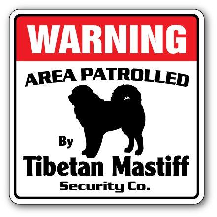 Tibetan Mastiff Security Sign Area Patrolled by Dog pet Owner Walker Kennel Vet