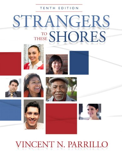 Strangers to These Shores: Race and Ethnic Relations in...