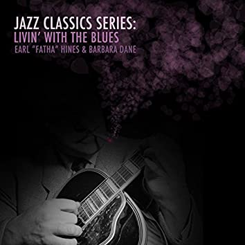 Jazz Classics Series: Livin' with the Blues