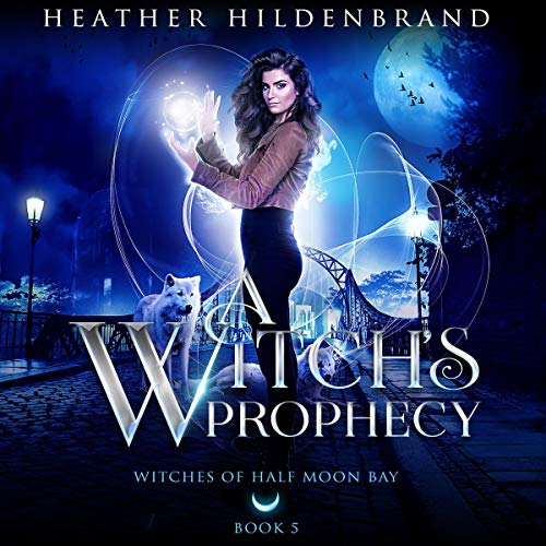 A Witch's Prophecy, book #5 cover art