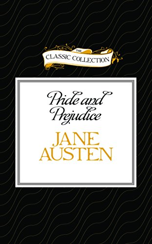 Pride and Prejudice (Classic Collection)